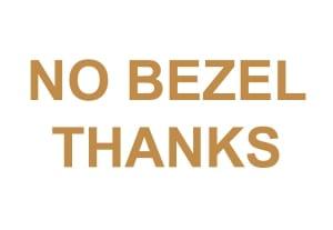 No Bezel